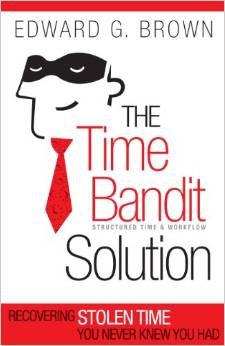 book cover, The Time Bandit Solution, interruptions, recover stolen time, time management, distractions, managing interruptions